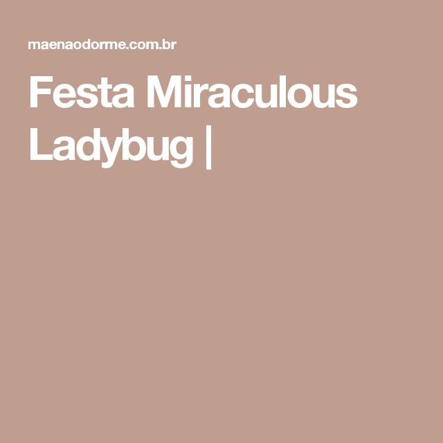 Festa Miraculous Ladybug |