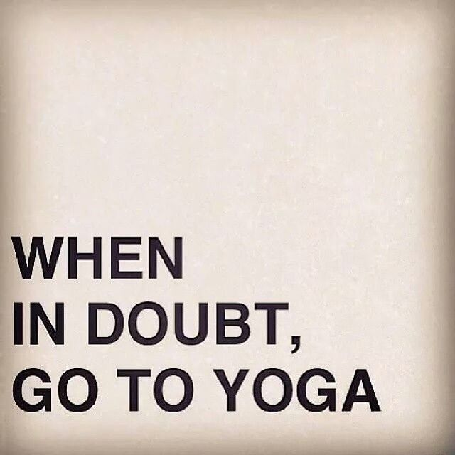 Nice When In Doubt, Go To Yoga ❤ More Pictures Gallery
