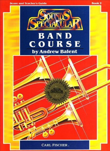 Sounds Spectacular Band Course (Teacher's Book)