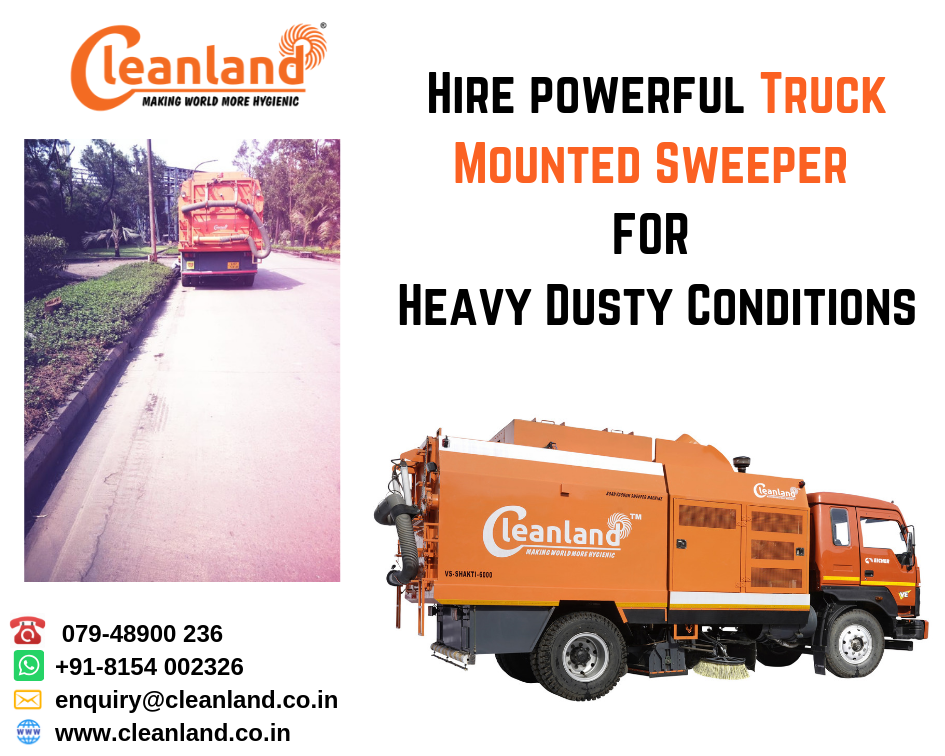 Hire Powerful Truck Mounted Sweeper FOR Heavy Dusty