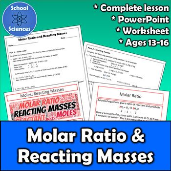 Moles Molar Ratio And Reacting Masses Debut Tpt Science Sellers