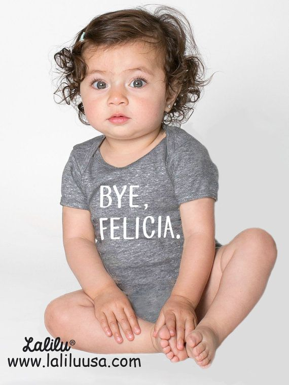 b3e03b720 BYE FELICIA Onesie baby clothes bodysuit one piece by LaliluStudio ...