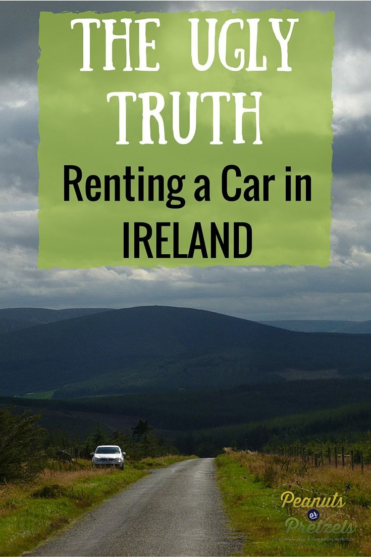 The Ugly Truth About Renting a Car in Ireland - Peanuts or Pretzels