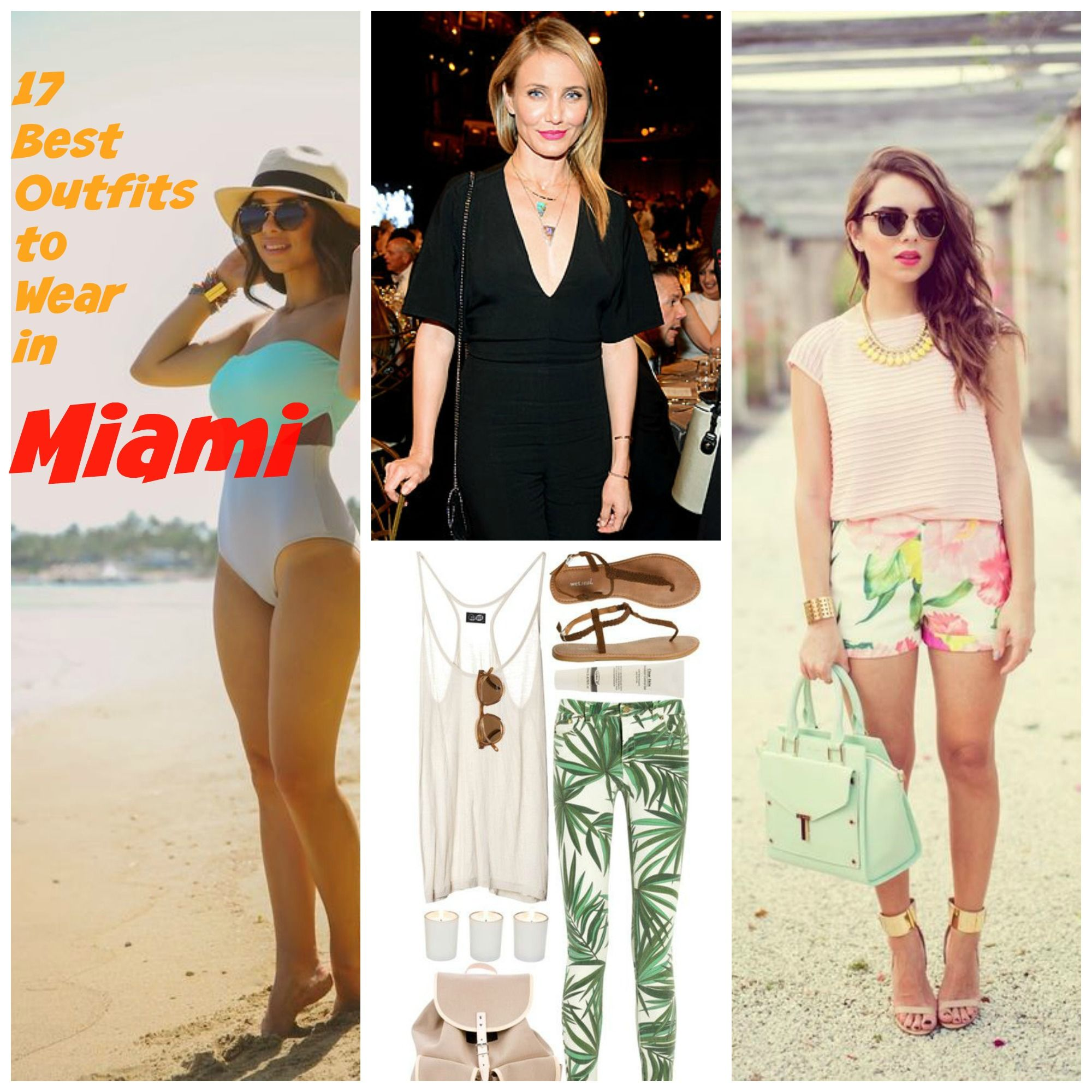 Outfit Ideas for Miami – 17 Ways to Dress up for Miami Trip
