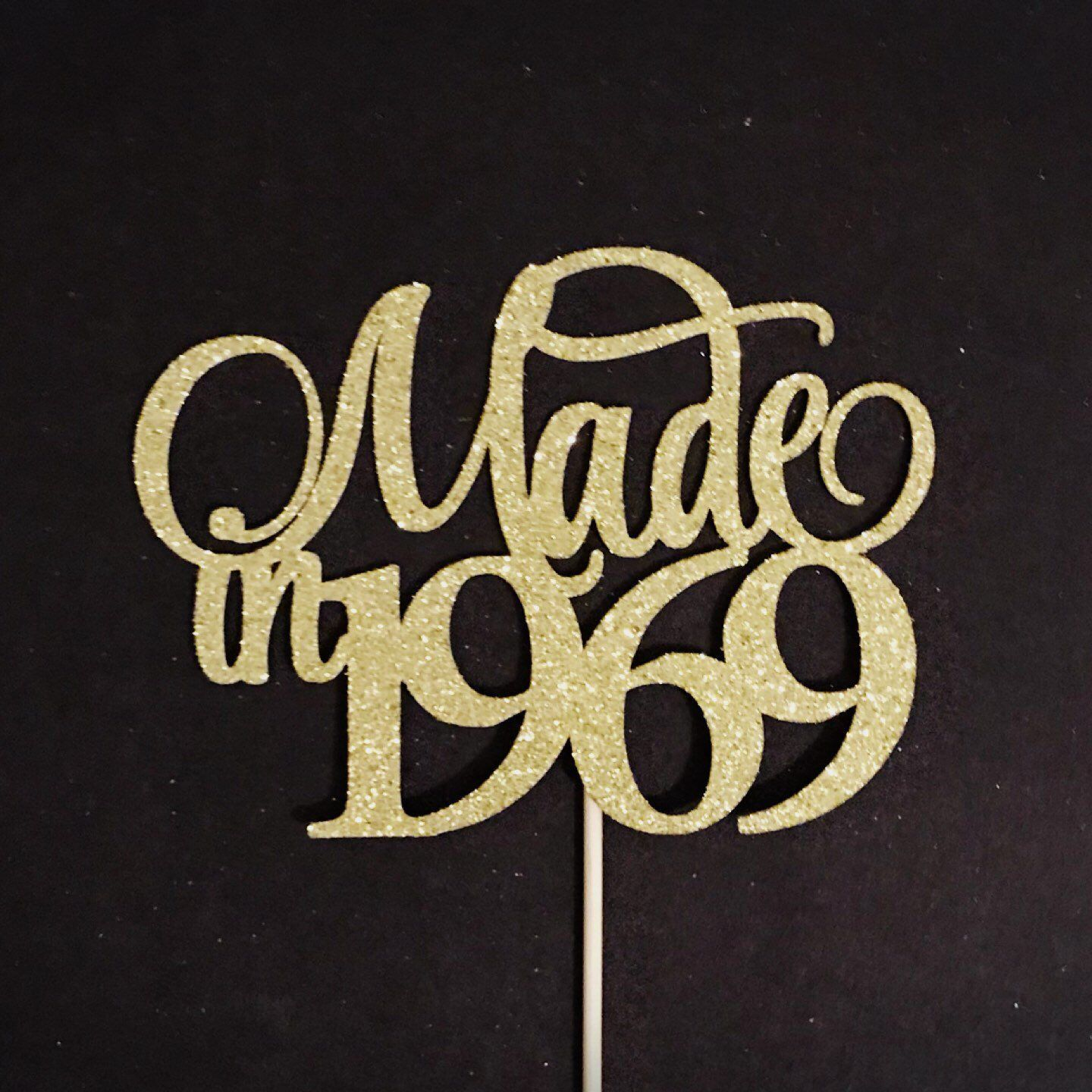 Made In 1969 Cake Topper, Birthday Cake Topper, Birth Year ...