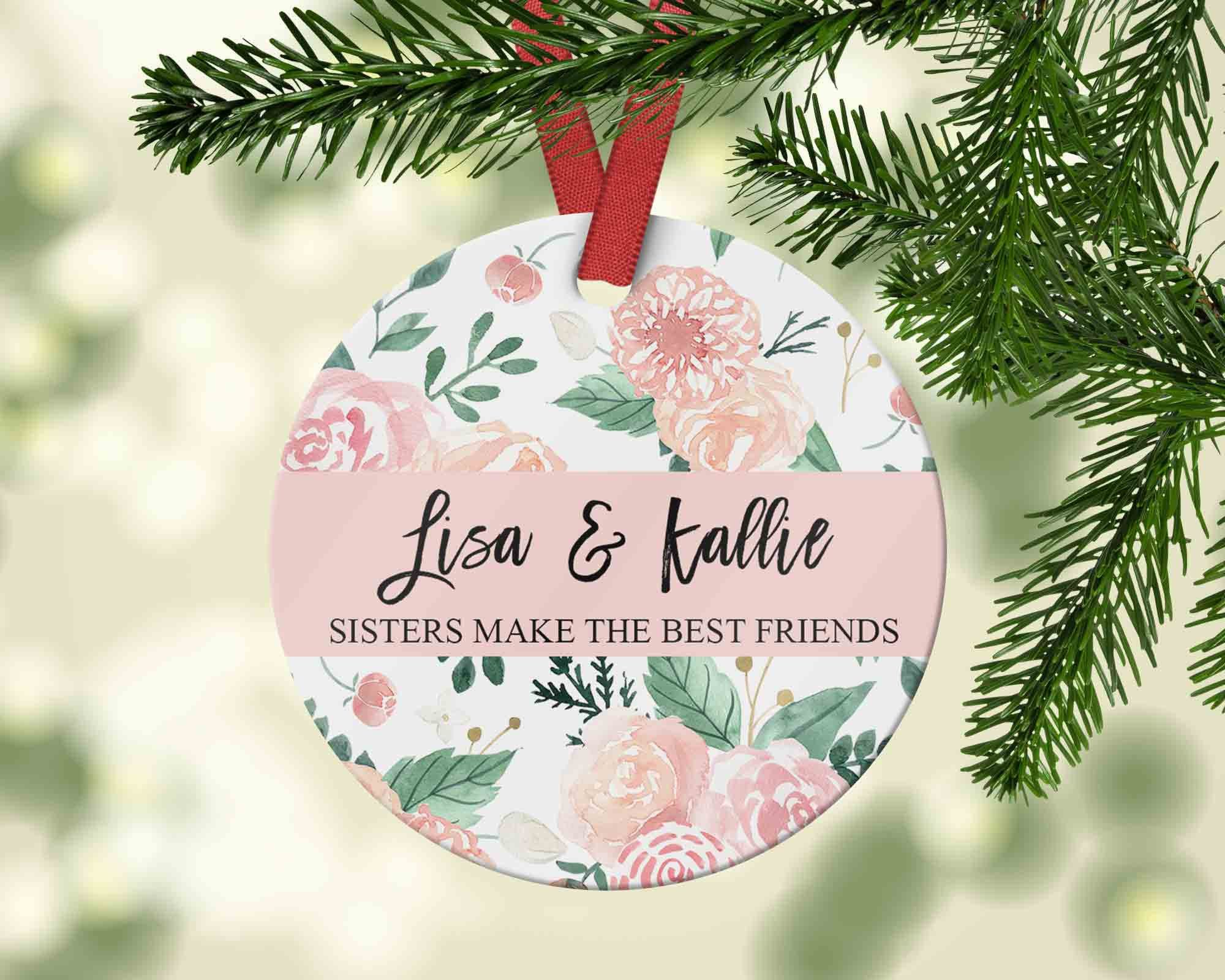 Pretty Fl Christmas Ornament For Sister Sisters Make The Best Friends Gift