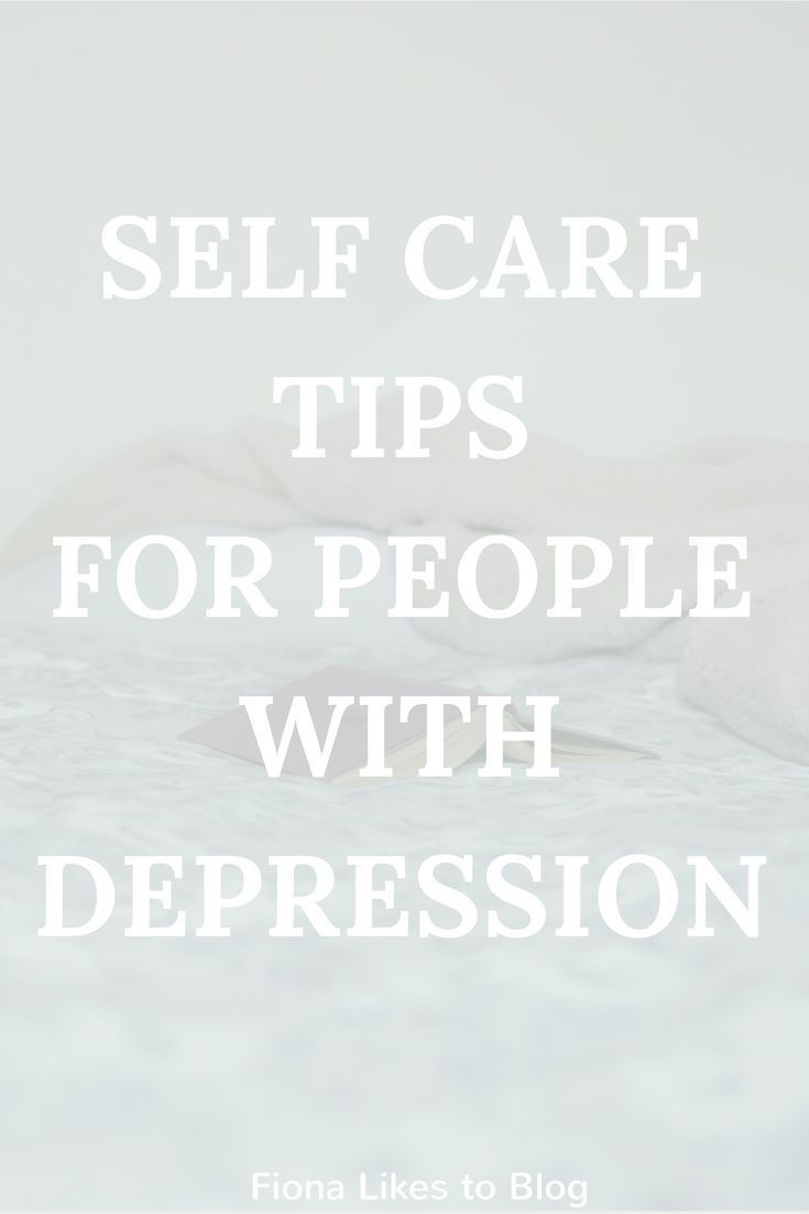 Self-care tips for when you're feeling depressed