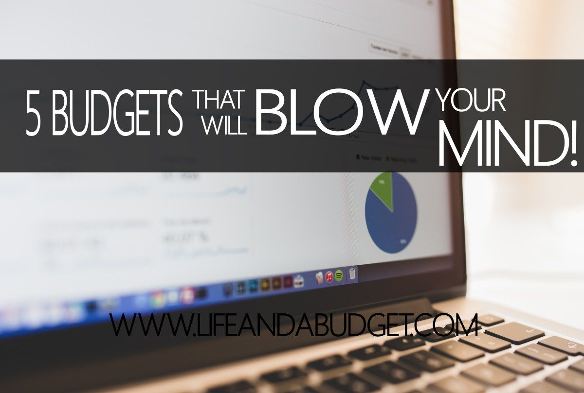 5 Budgets That Will Blow Your Mind