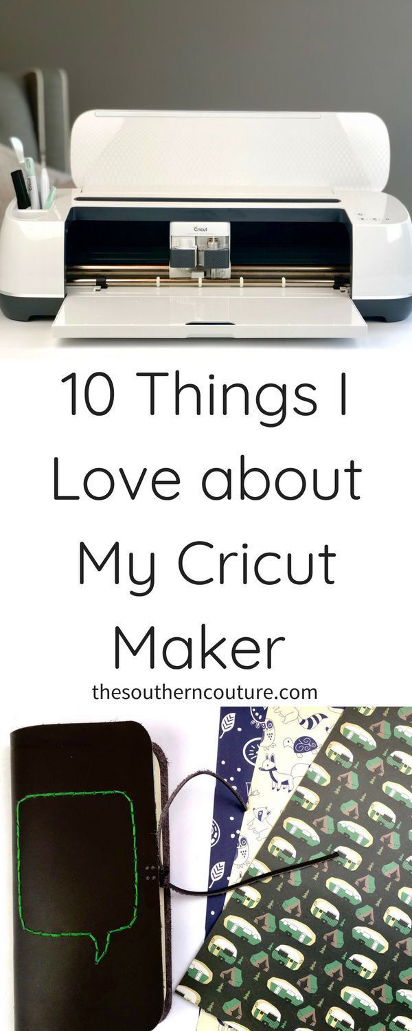 Download 10 Things I Love about My Cricut Maker - Southern Couture ...