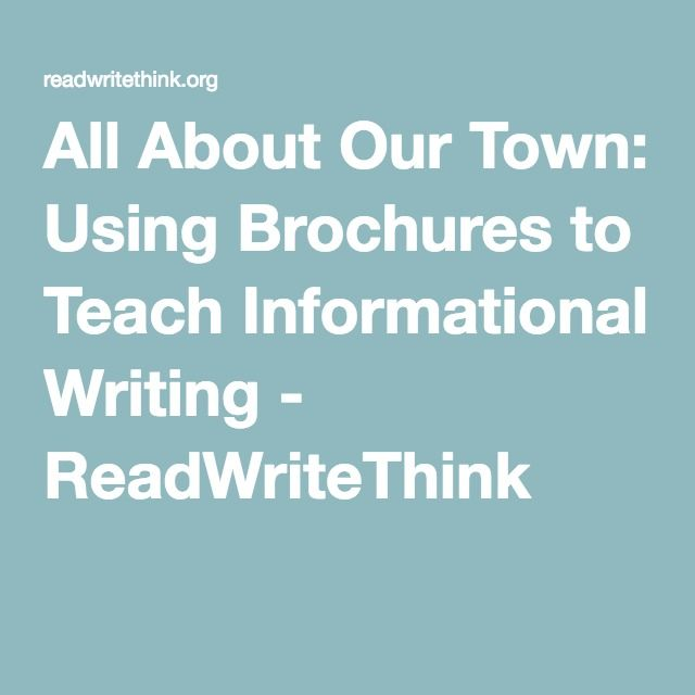 All About Our Town: Using Brochures to Teach Informational Writing ...