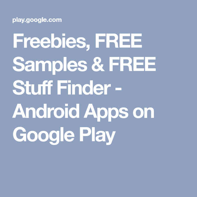 Freebies, free samples & free stuff finder for android apk download.