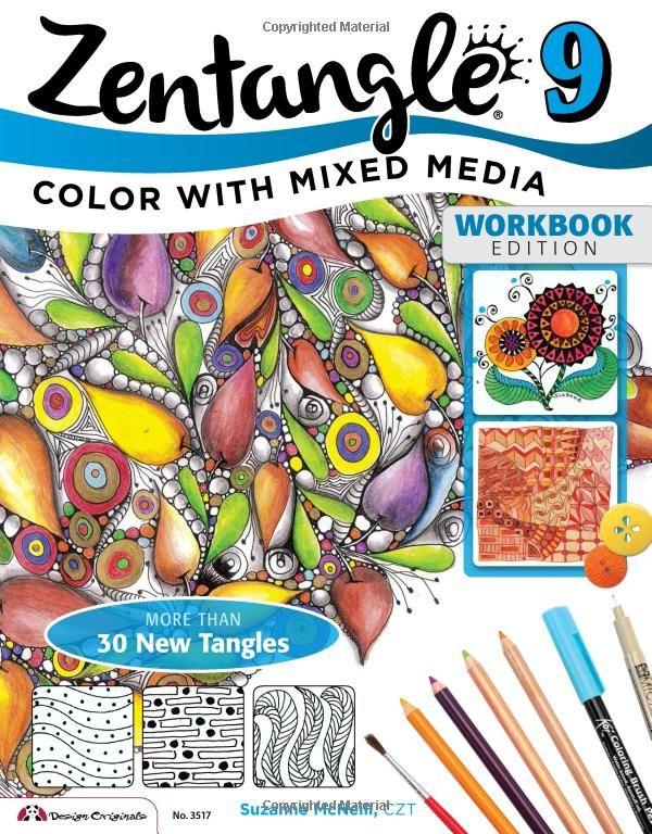 Zentangle 9: Adding Beautiful Colors with Mixed Media: Suzanne McNeill CZT: 9781574213942: Amazon.com: Books