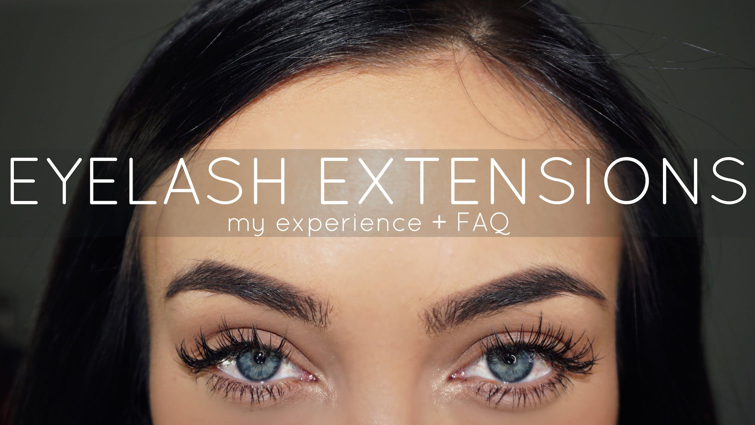Eyelash Extensions My Experience Faq Beauty Tips Guides