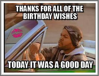 Funny Birthday Thank You Meme Quotes Happy Birthday Wishes Thank You For Birthday Wishes Birthday Wishes Funny Birthday Humor