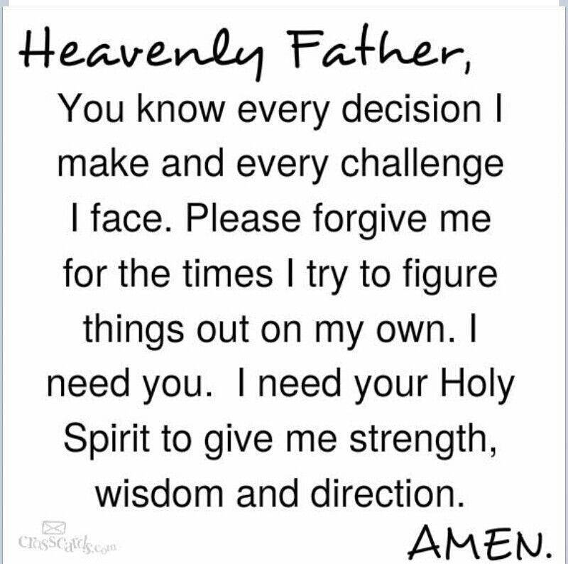 I need your Holy Spirit to give me strength, wisdom and direction. AMEN.