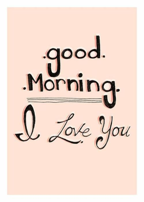 Good Morning My Love Sending You My I Love You