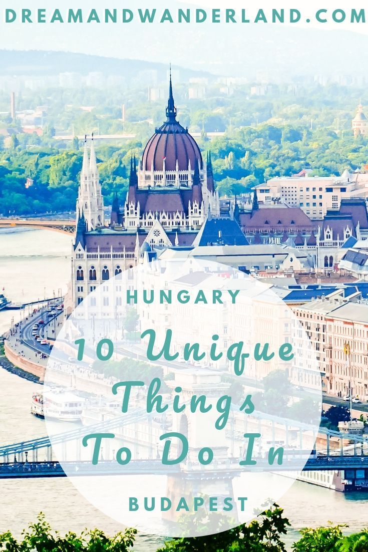 10 Cool Things To Do In Budapest You Didn´t Know Exist! - Dream and Wanderland
