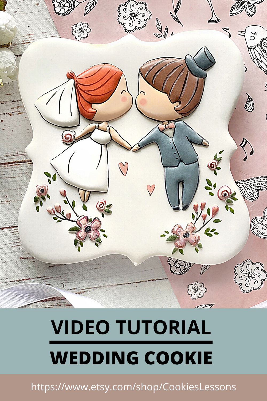 The Wedding Online Cookie Decorating Class Step By Step Video Class In 2020 Cookie Decorating Wedding Cookies Diy Handmade