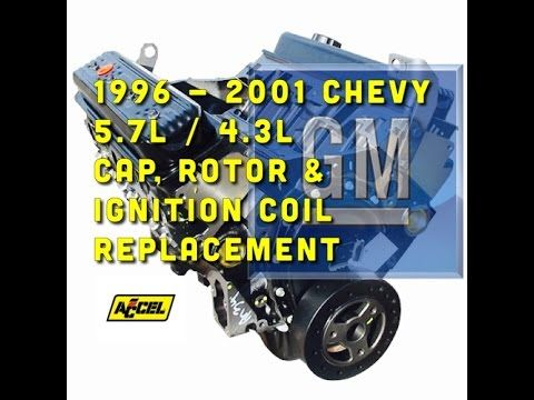 Chevy 5.7L / 4.3L Cap, Rotor, Coil Replacement - Accel Supercoil - Bundys Garage - YouTube