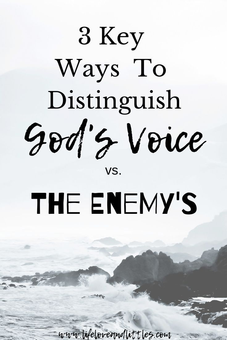 Distinguish gods voice from the enemys 3 key ways