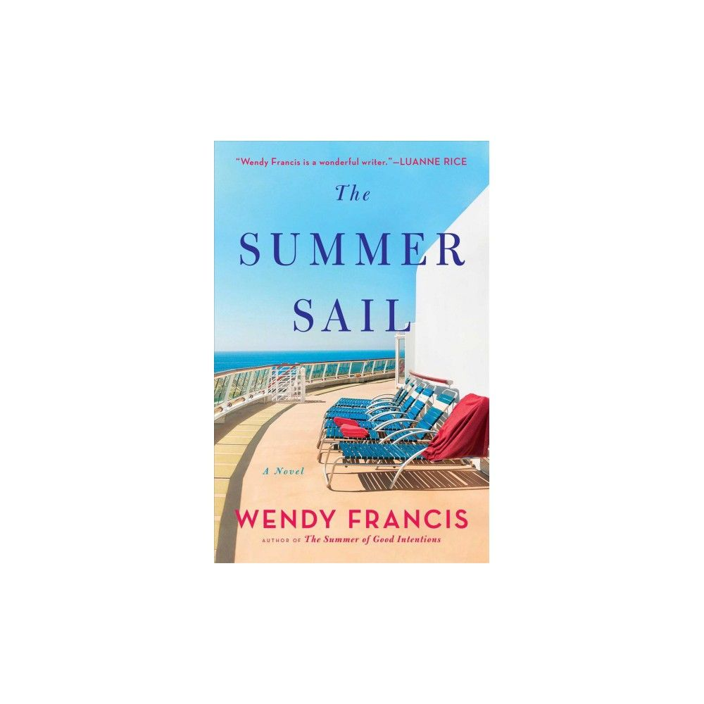 Summer Sail - by Wendy Francis (Hardcover)