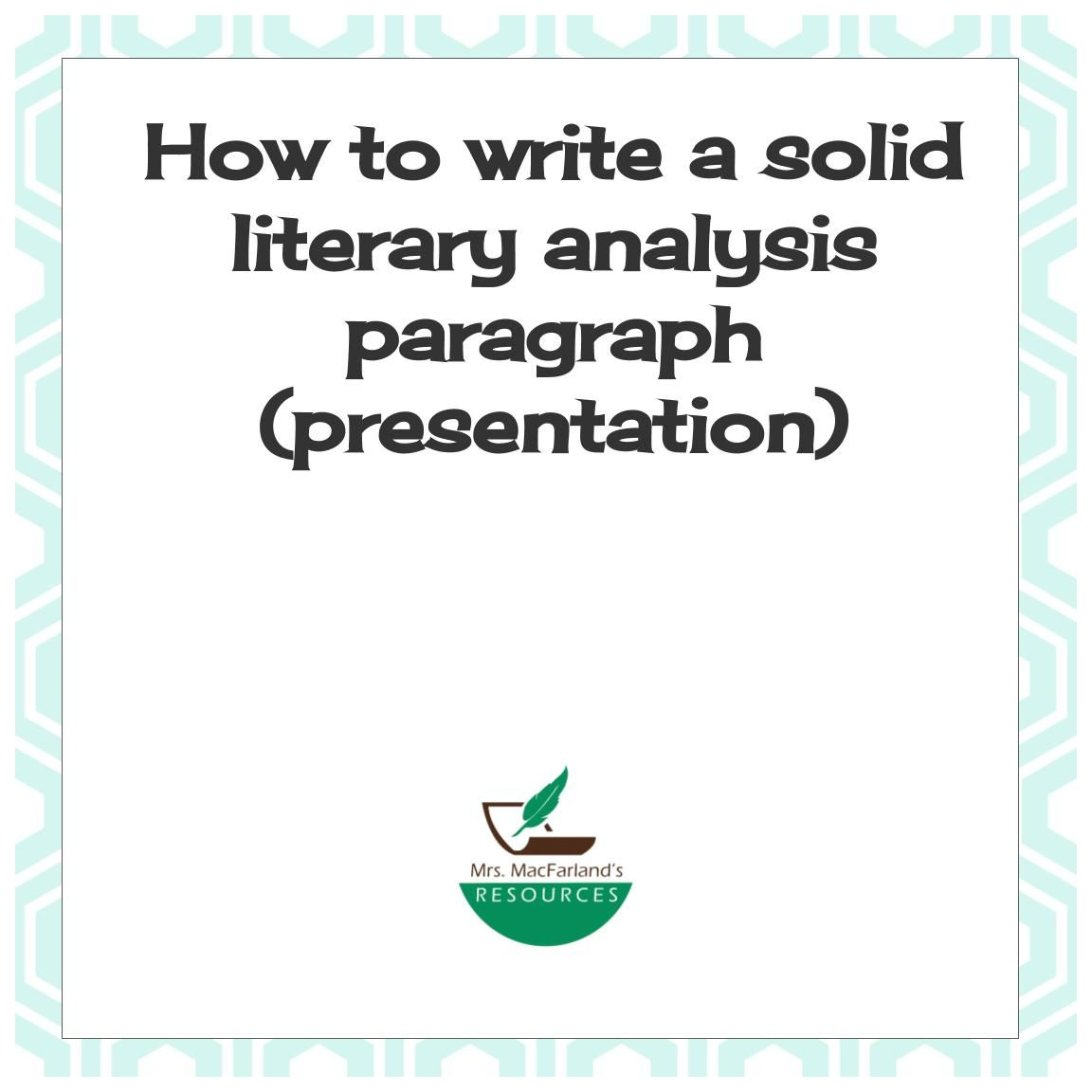 How to write a solid literary analysis paragraph