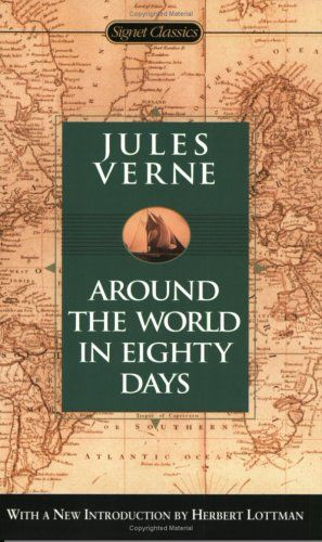 Around The World In Eighty Days By Jules Verne Jules Verne