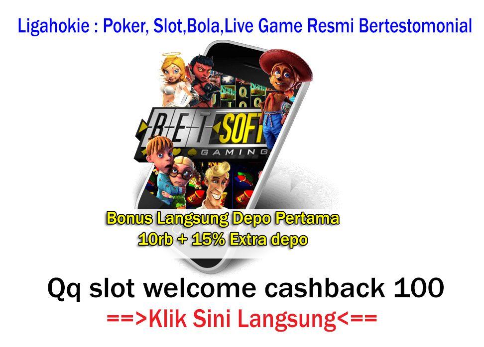 Pin Di Qq Slot Welcome Cashback 100