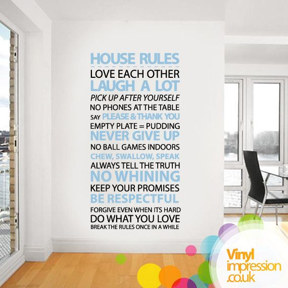 House rules Vinyl Wall Sticker Housewares Home Wall Decal. £29.99, via Etsy.