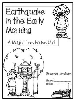 Earthquake in the Early Morning: A Magic Tree House Unit