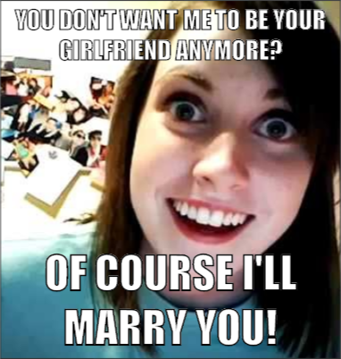 2ecb570d5ba27ecbe84ff5c23cbd48d5 overly attached girlfriend mad about memes funny pinterest,Overly Attached Girlfriend Meme Generator