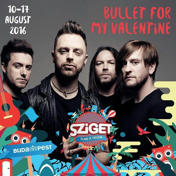 Bullet For My Valentine Confirmed For #Sziget Festival 2016