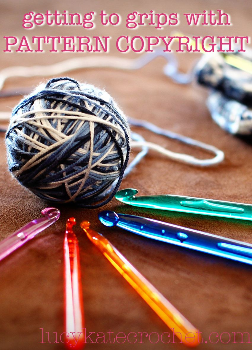 Crochet Pattern Copyright - Looking at Pattern Copyright and Plagiarism
