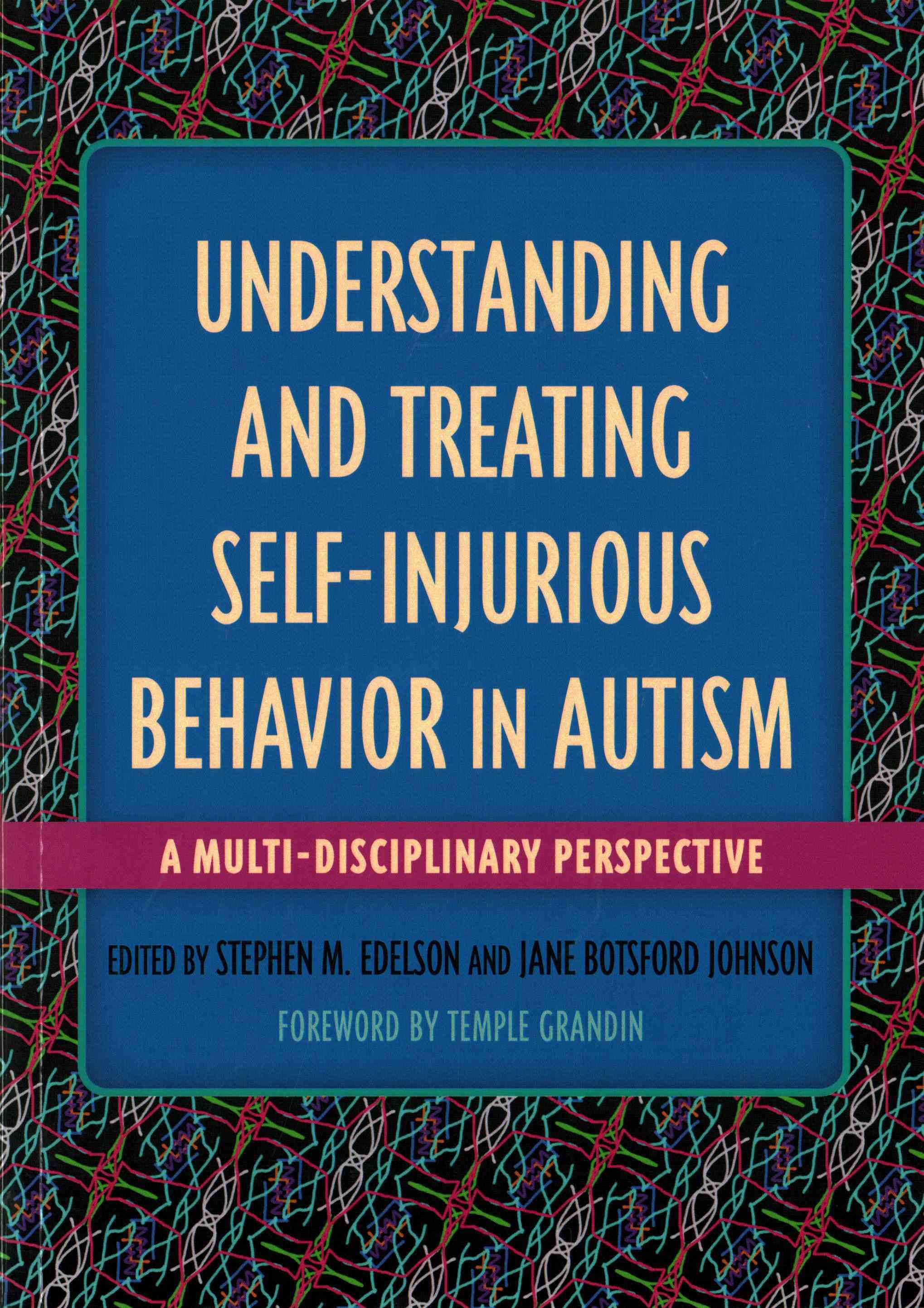 Understanding and treating selfinjurious behavior in autism sib