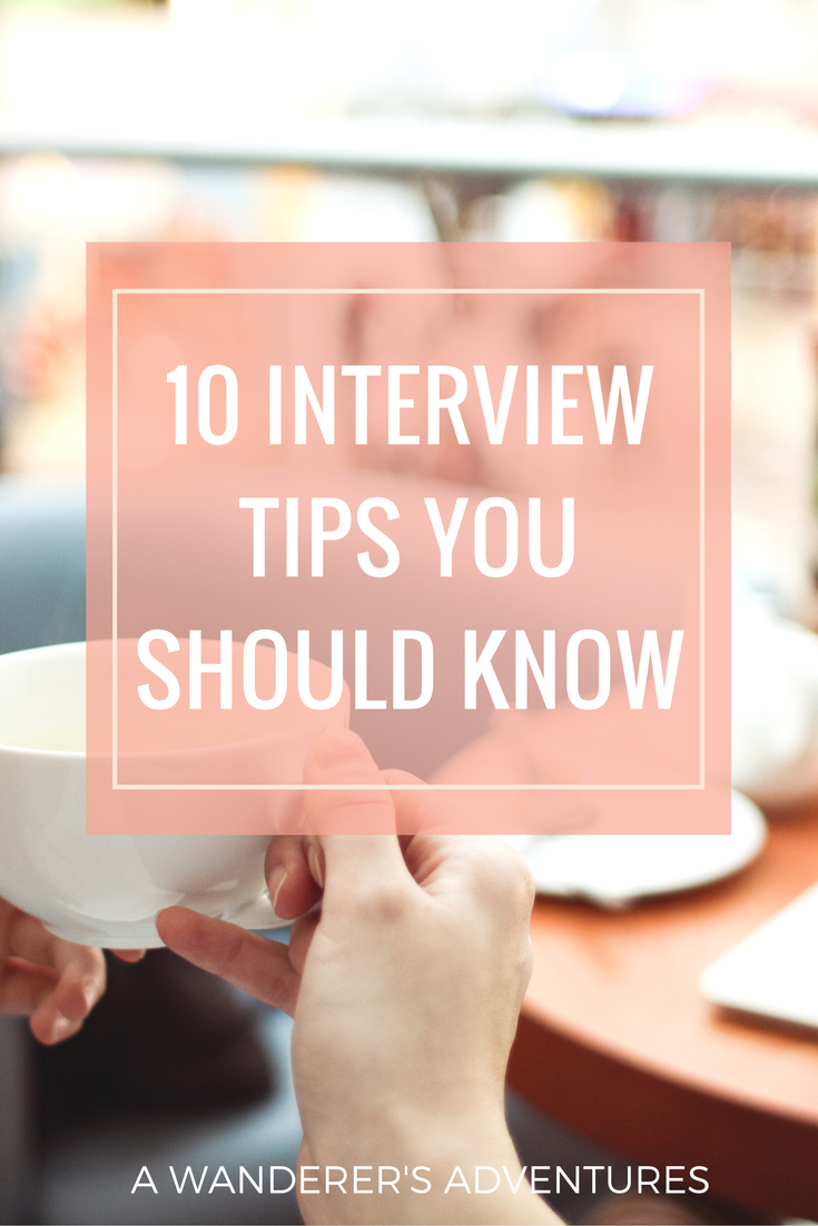 10 Interview Tips You Should Know College Career And Life Hacks