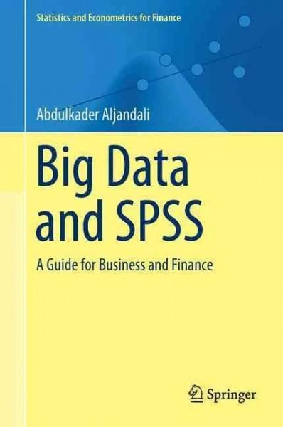 Quantitative Analysis And Spss A Guide For Business And Finance