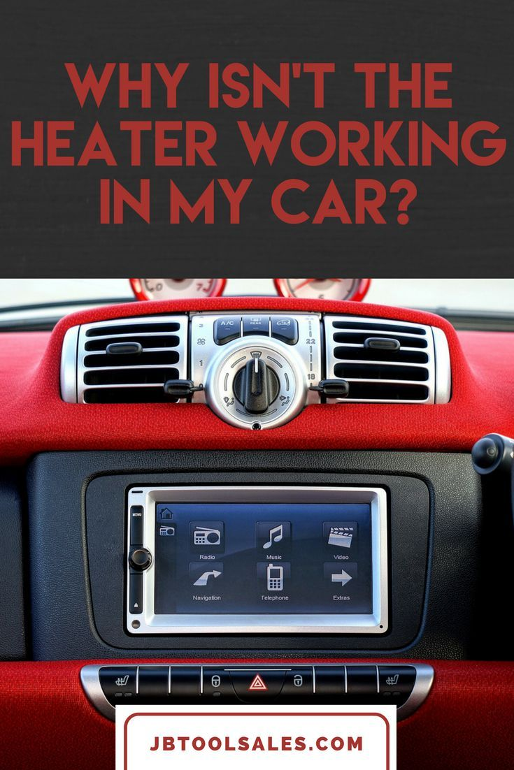 Why Isn't the Heater Working in My Car? Car, House