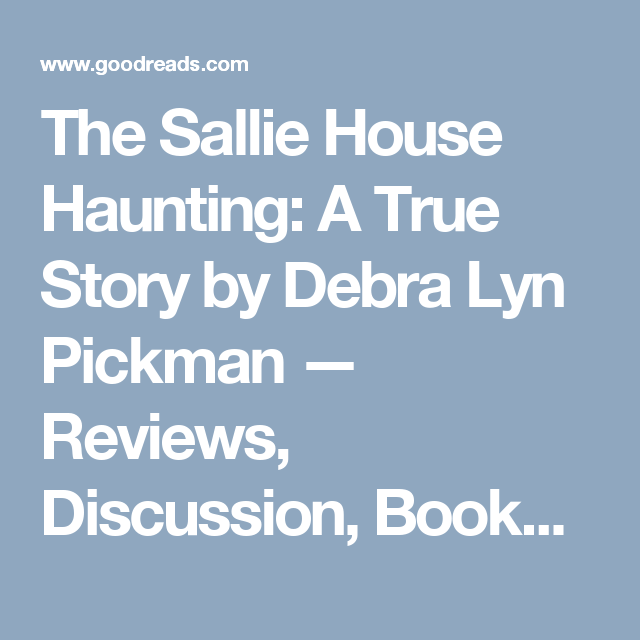 Book Designinspiration: The Sallie House Haunting: A True Story By Debra Lyn
