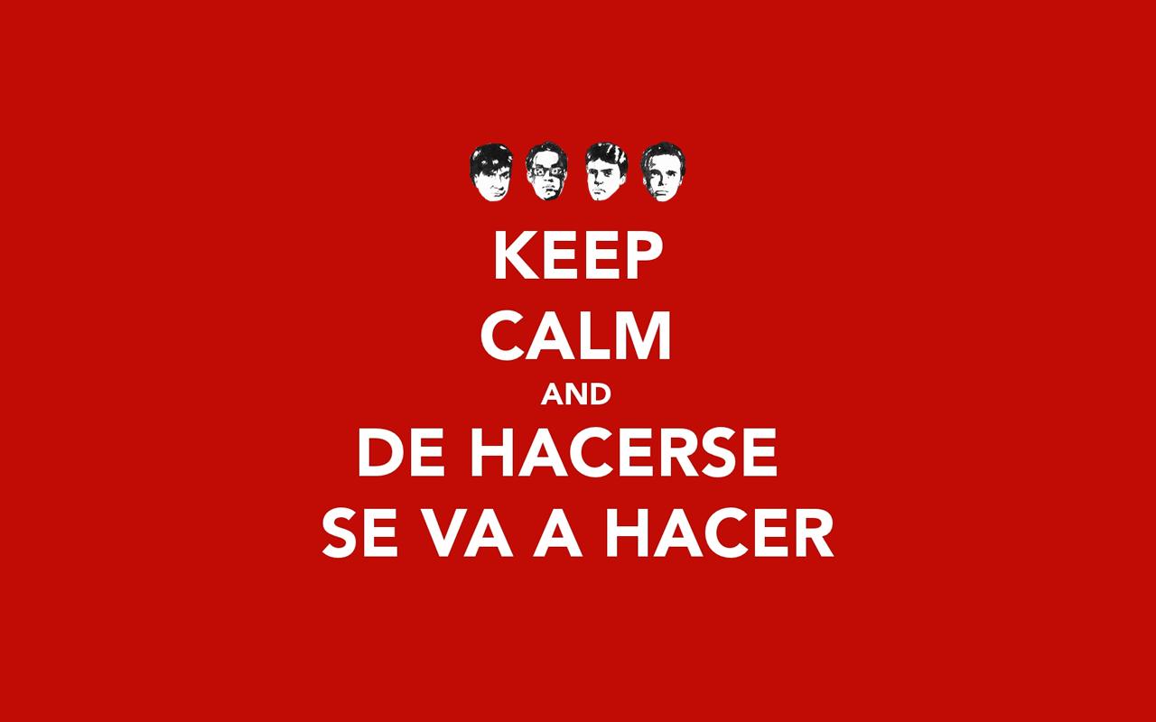 Keep Calm and De Hacerse se va a hacer (Fome-1997)