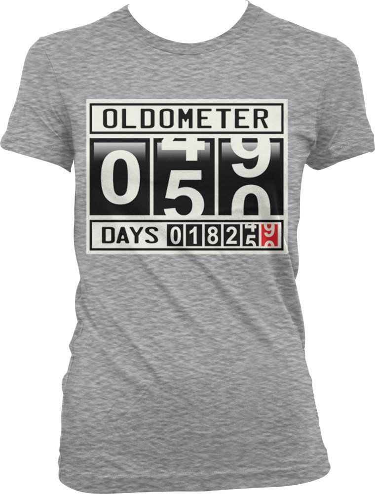 77e64a40 Oldometer 50 Years Old Ladies Junior Fit T-shirt, Funny Gag 50th Birthday,
