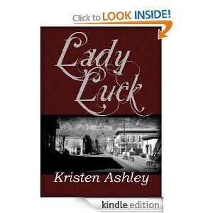 Amazon.com: Lady Luck (Colorado Mountain) eBook: Kristen Ashley: Kindle Store