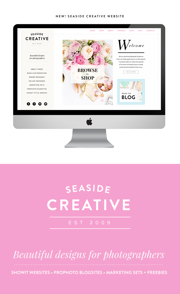 Seaside Creative | Beautiful designs & resources for photographers & women entreprenuers | Showit Websites • ProPhoto Blogsites • Marketing Sets • Brand Packages & FREEBIES.