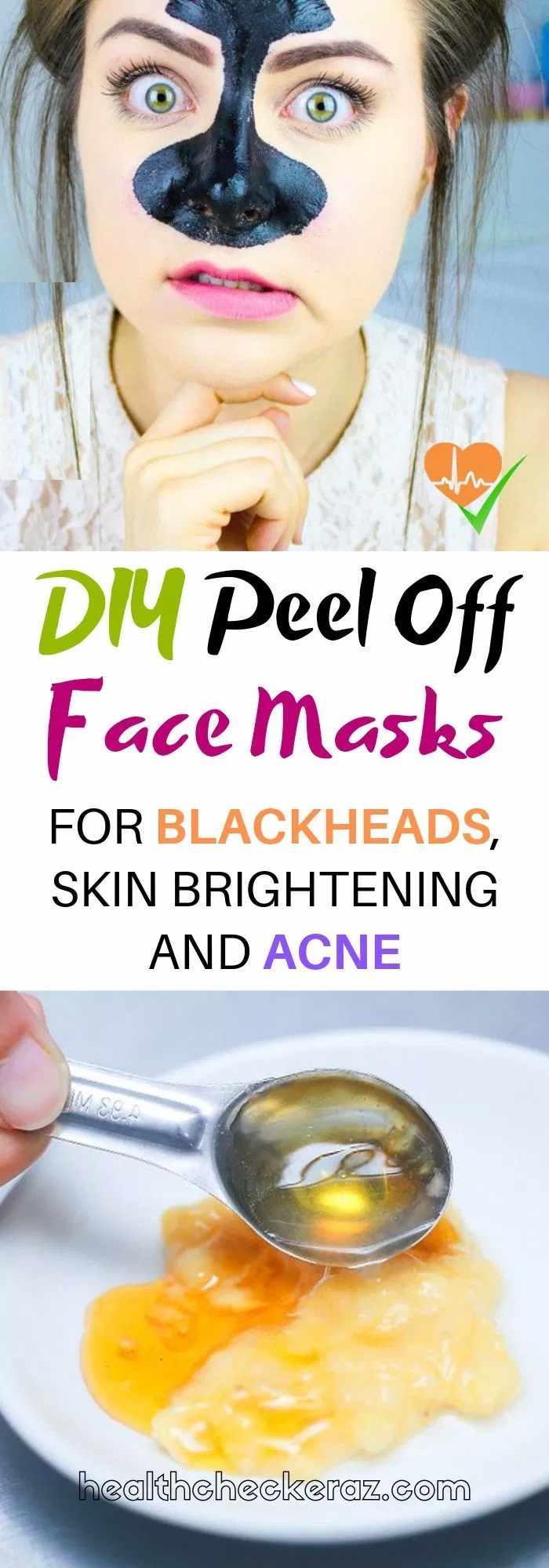 Photo of DIY Peel Off Face Masks For Blackheads, Skin Brightening and Acne #HomemadePeelM…