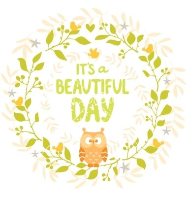 Wreath owl cute vector inspirational typography. It's a beautiful day by Julija on VectorStock®