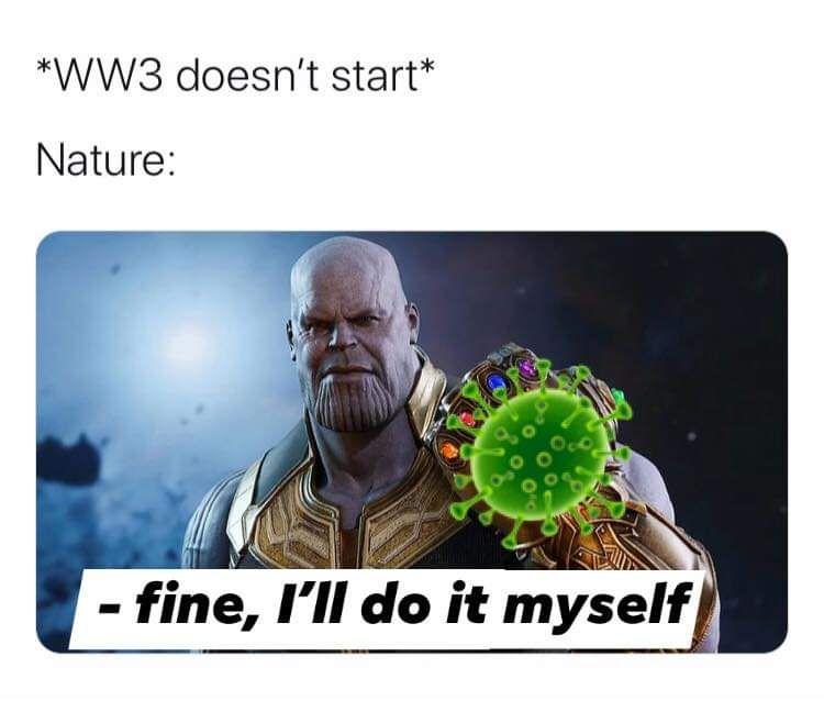Goodbye World Funny Relatable Memes Marvel Memes Dankest Memes