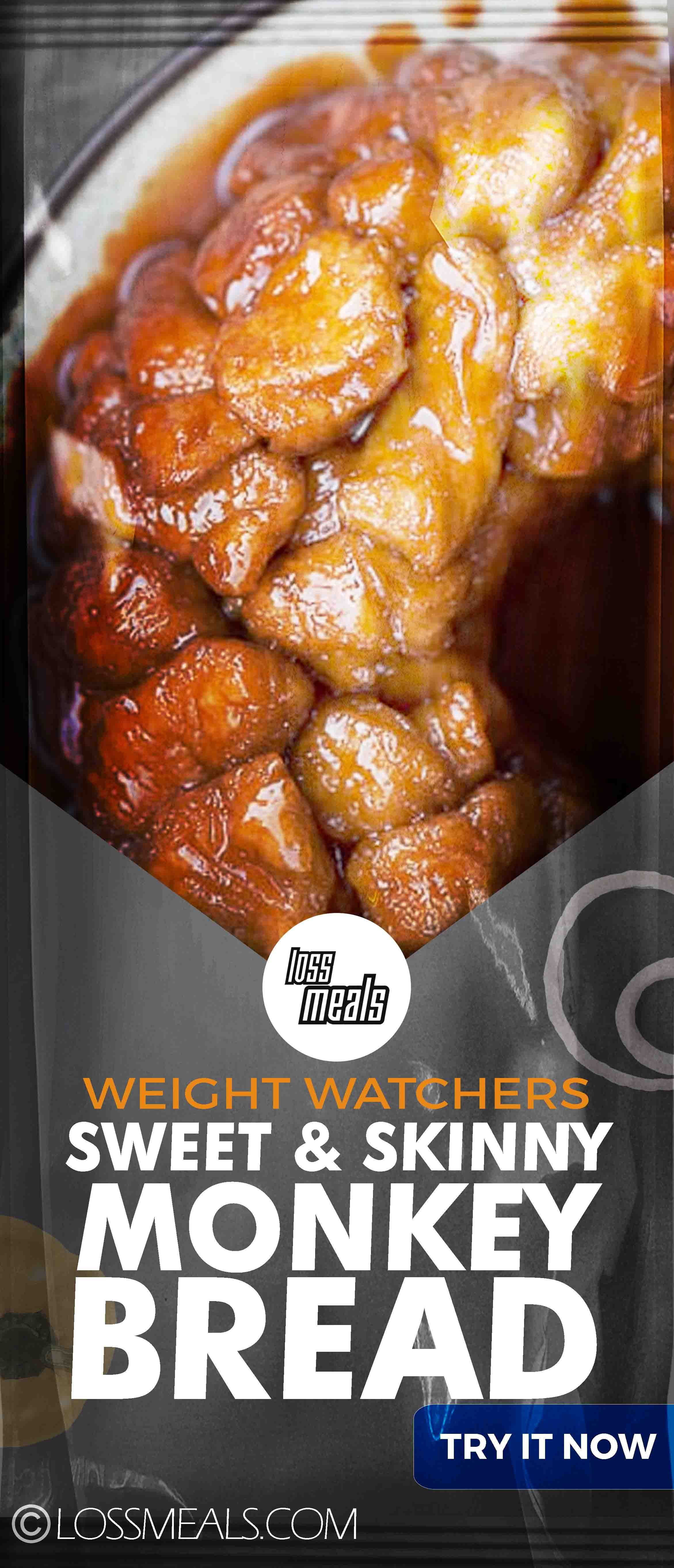Sweet and Skinny Monkey Bread  loss MEALS No one knows Weight loss meals like we do  With these recipes its now easier and healthy tastier than ever before to stay on tra...