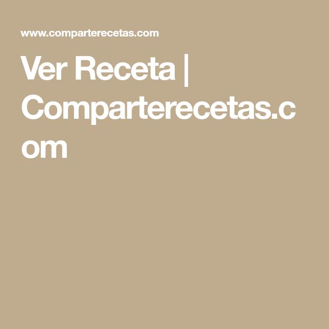 Ver Receta | Comparterecetas.com