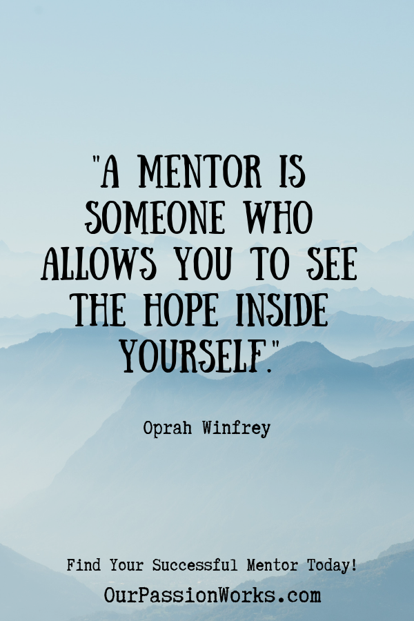 How to Find Your Successful Mentor Today
