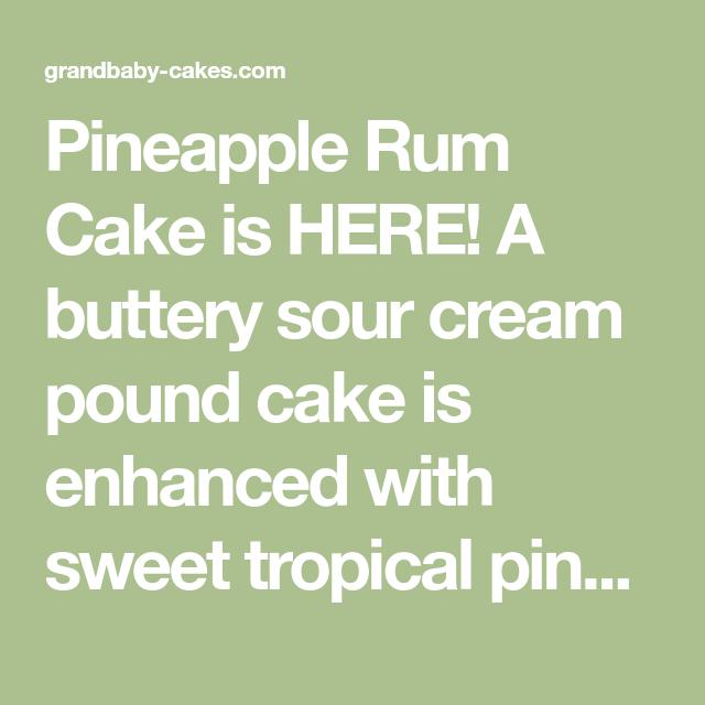 Rum Cake, Pineapple Rum, Rum