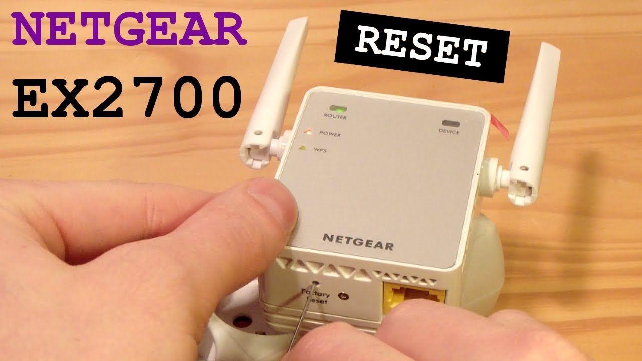 How To Netgear Wi Fi Extender Ex2700 Factory Reset Netgear Wifi Extender Wifi
